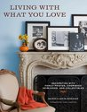 Living with What You Love: Decorating with Family
