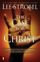 The Case for Christ: A Journalist's Personal