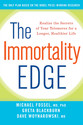 The Immortality Edge: Realize the Secrets of Your