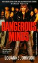 Dangerous Minds: They Were Problem Kids with One