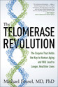 The Telomerase Revolution: The Enzyme That Holds