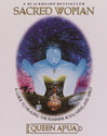 Sacred Woman: A Guide to Healing the Feminine
