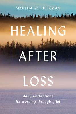 Healing After Loss:: Daily Meditations for Working