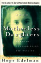 Letters from Motherless Daughters: Words of