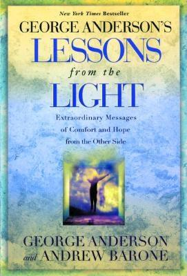 Lessons from the Light: Extraordinary Messages of