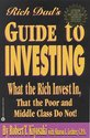 Rich Dad's Guide to Investing: What the Rich