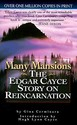 Many Mansions: The Edgar Cayce Story on