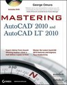 Mastering AutoCAD 2010 and AutoCAD LT 2010 [With