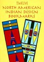 Twelve North American Indian Design Bookmarks