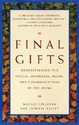 Final Gifts: Understanding the Special Awareness,