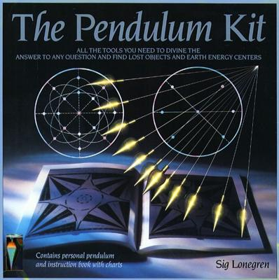 Pendulum Kit: All the Tools You Need to Divine the