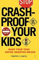 Crashproof Your Kids: Make Your Teen a