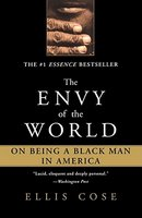 The Envy of the World: On Being a Black