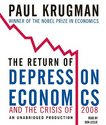The Return of Depression Economics and the Crisis