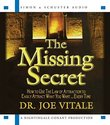 The Missing Secret: How to Use the Law of