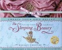 The Sleeping Beauty Ballet Theatre [With Twirling