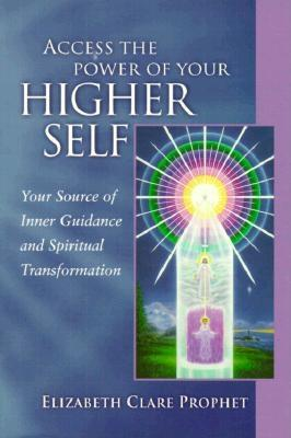 Access the Power of Your Higher Self: Your Source