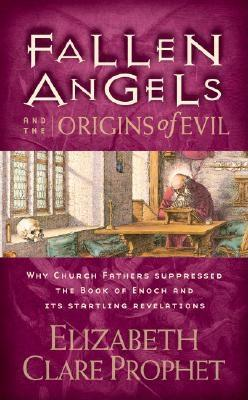 Fallen Angels and the Origins of Evil: Why Church