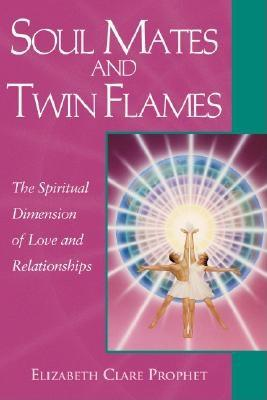 Soul Mates and Twin Flames: The Spiritual