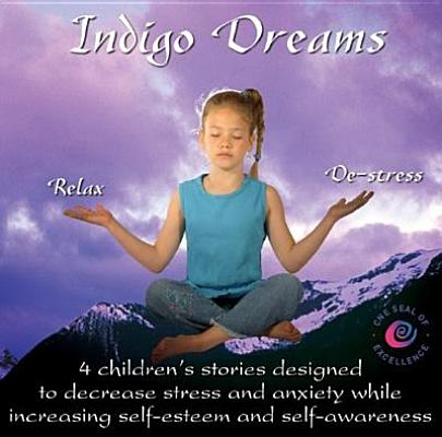 Indigo Dreams: 4 Children's Stories Designed to