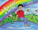 A Boy and a Turtle: A Children's Relaxation Story