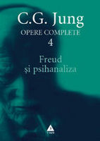 Opere complete. vol. 4, Freud si psihanaliza
