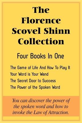 The Florence Scovel Shinn Collection: The Game of