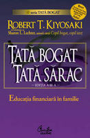 Tata bogat, tata sarac. Educatia financiara in familie - Editia a III-a