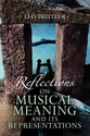 Reflections on Musical Meaning and Its