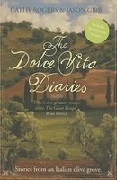The Dolce Vita Diaries: Stories from an