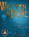Written in Bone: Buried Lives of Jamestown and