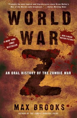World War Z: An Oral History of the