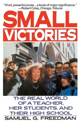 Small Victories: The Real World of a