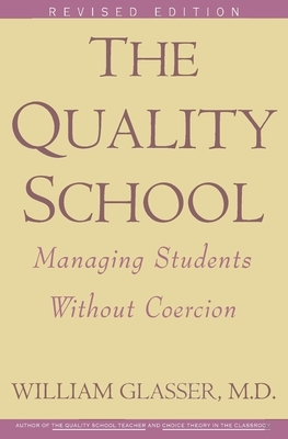 The Quality School: Managing Students