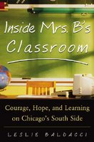 Inside Mrs. B.'s Classroom: Courage,