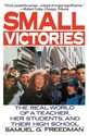 Small Victories: The Real World of a Teacher, Her