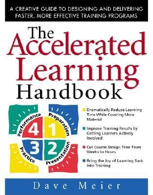 The Accelerated Learning Handbook: A Creative