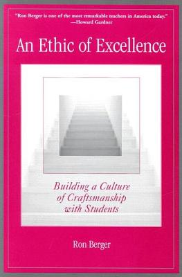 An Ethic of Excellence: Building a Culture of