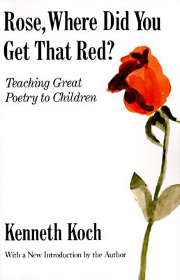 Rose, Where Did You Get That Red?: Teaching Great