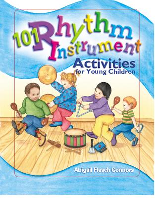 101 Rhythm Instrument Activities: For