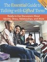 The Essential Guide to Talking with Gifted Teens: