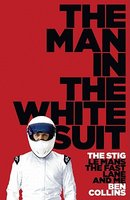 The Man in the White Suit: The Stig, Le