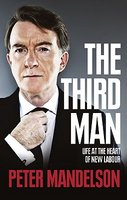 The Third Man: Life at the Heart of New