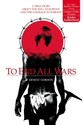 To End All Wars: A True Story about the Will to