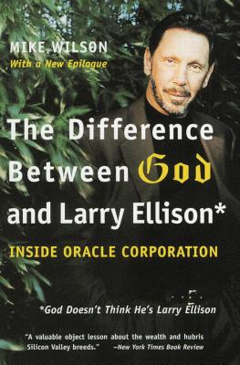 The Difference Between God and Larry Ellison: *God