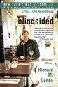 Blindsided: Lifting a Life Above Illness: A