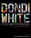 Dondi White: Style Master General: The