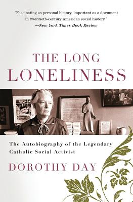 The Long Loneliness: The Autobiography of the