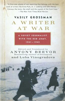 A Writer at War: A Soviet Journalist with the Red