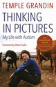 Thinking in Pictures: And Other Reports from My